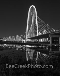 Dallas Margaret Hunt Hill Bridge, black and white, B W , downtown dallas, dallas skyline, trinity river, night, dfw, reflections, city of dallas, dfw, dallas fort worth,